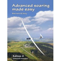 Advanced Soaring Made Easy - 4th Edition