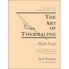 The Art of Thermaling ...Made Easy!