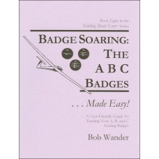 Badge Soaring: The ABC Badges ...Made Easy!