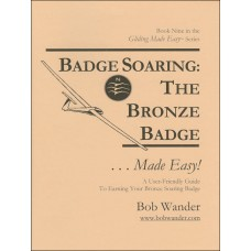 Badge Soaring: The Bronze Badge ...Made Easy!