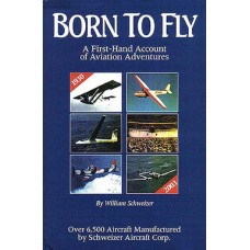 Born to Fly - A First Hand Account of Aviation Adventures
