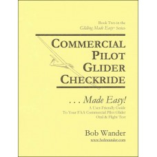 Commercial Pilot Glider Checkride ...Made Easy!