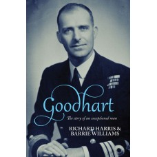 Goodhart: The Story of an Exceptional Man (Nicholas Goodhart)