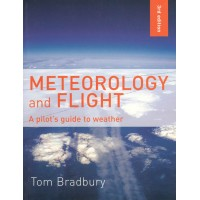 Meteorology and Flight, A Pilot's Guide to Weather