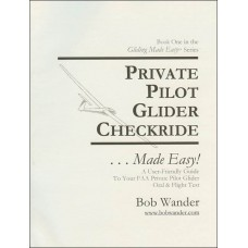 Private Pilot Glider Checkride ...Made Easy!