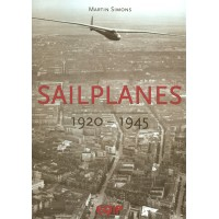 Sailplanes 1920 - 1945 (Volume 1)