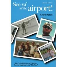 See ya' at the airport!