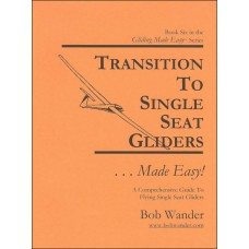 Transition To Single Seat Gliders ...Made Easy!