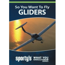 So You Want To Fly Gliders